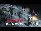 V�deo Destiny Destiny - Walkthrough #13 - Asalto - El Nexo - Coop - Dif�cil - Espa�ol- Gu�a 100%