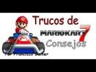 Mario Kart 7: Trucos Para Mario Kart  7! Consejos y objetos! ► por Fco.Gamer