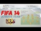Fifa 14 Ultimate Team | Primer vistazo y primer equipo |