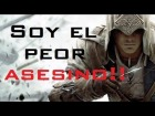 "V�deo Assassin�s Creed 3: Assassins Creed 3 - Live - Multi - ""Soy el peor Asesino del mundo!"""
