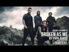 V�deo: Papa Roach - Broken As Me (Audio Stream)