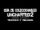 Uncharted 2: El Reino de los Ladrones - Gu�a de Coleccionables (Tesoros y Reliquia)
