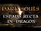 Dark Souls - Espada Recta De Dragon