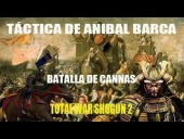 Video Shogun 2: Total War - T�ctica de Anibal Barca / Recreaci�n Batalla de Cannas en Shogun 2 HD
