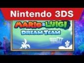 V�deo Mario & Luigi: Dream Team - Nintendo 3DS - Mario & Luigi: Dream Team Teaser Trailer