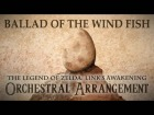 Video: Ballad of the Wind Fish Full Symphonic Version - The Legend of Zelda: Link's Awakening Orchestral