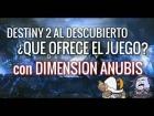 Video: CUMPLIRA DESTINY 2 ?  TERTULIA CON CON DIMENSION ANUBIS