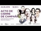 V�deo: Cierre de campa�a de Unidos Podemos