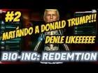 Video: MATANDO A DONALD TRUMP!!! BIO-INC: REDEMTION | GAMEPLAY EN ESPAÑOL