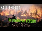 Video: BATTLEFIELD 1 la paloma de VERDUN se hace de rogar!!!