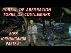 Video: Portal de aberracion Torre de Costlemark parte #1 FINAL FANTASY XV - BOSS Jormungandr