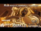 Video: Overwatch Ranked Season 3 | #5 Mega Rush Vs Diamante y Platinos