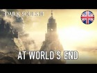 Video: Dark Souls III The Ringed City - PC/PS4/X1 - At World's End (DLC 2 announcement trailer) (English)