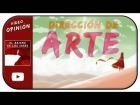 Video: La importancia de una buena dirección de arte