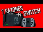 Video: 7 Razones Para Comprar Nintendo Switch