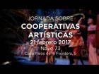 Video: Jornadas sobre Cooperativas Artísticas (tarde)