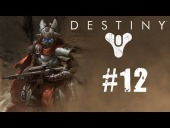 Video Destiny - Destiny | Let's Play 2.0 Cap�tulo 12 | La cabeza de un celador