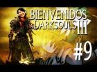 V�deo: HAY UNA OSCURIDAD EN EL HOMBRE...   DARK SOULS - Parte 9  