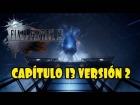 Video: Final Fantasy XV - Capítulo 13, versión 2 | NUEVA PARTE JUGABLE CON GLADIO Y NUEVAS ESCENAS