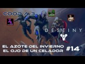 Video Destiny - Destiny - Walkthrough #14 - El Azote del Invierno - El Ojo de un Celador - Coop- Dif�cil - Espa�ol- Gu�a 100%
