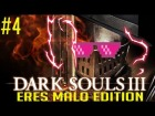V�deo: Dark Souls 3: ERES MALO EDITION | Momentos Divertidos #4