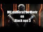 V�deo: Black Ops 3 , Mil maneras de morir