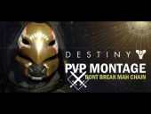Video Destiny - Destiny | PvP montage: don't break mah chain!