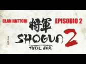 Video Shogun 2: Total War - Total War: Shogun 2 | Clan Hattori - Episodio 2- HD  Los Ninja Hattori