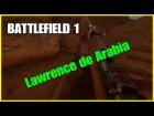 Video: SMLE Lawrence de Arabia un francotirador letal y bonito-BATTLEFIELD 1/ PS4/Gameplay