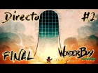 Video: Wonder Boy: The Dragon's Trap - Directo #2 - Español - Piedras y Lugares Secretos - Final del Juego